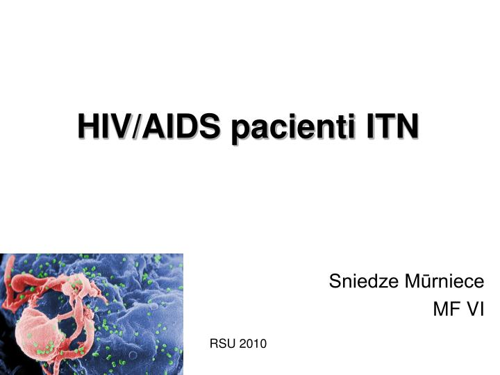 Hiv aids pacienti itn