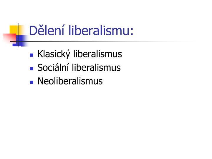 Dělení liberalismu: