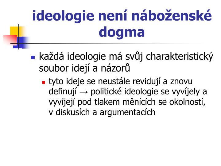 ideologie není náboženské dogma