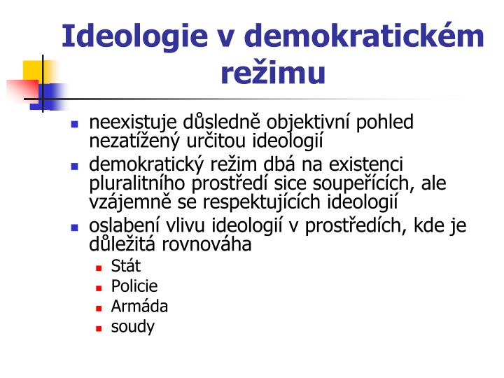 Ideologie vdemokratickém režimu