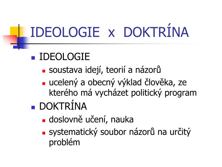 IDEOLOGIE  x  DOKTRÍNA