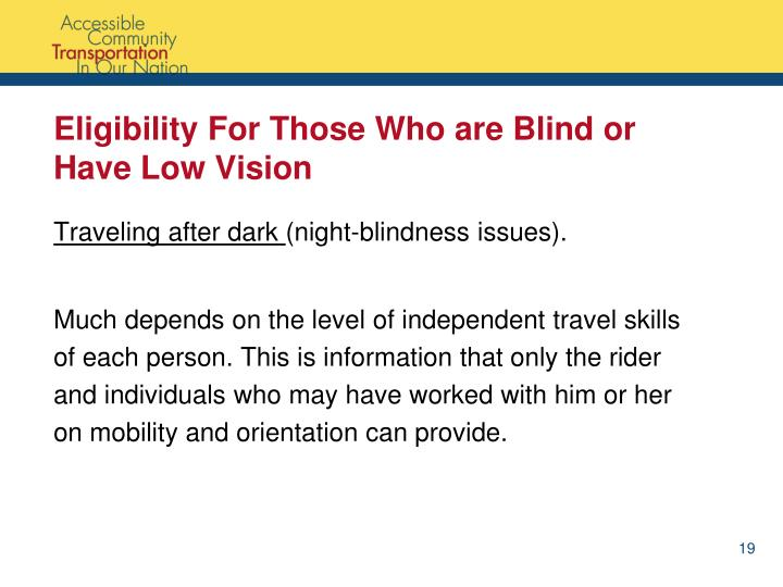 Eligibility For Those Who are Blind or Have Low Vision