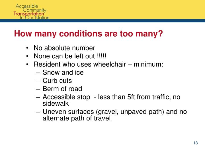 How many conditions are too many?