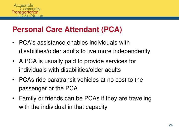 Personal Care Attendant (PCA)