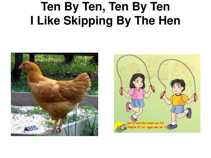 Ten By Ten, Ten By Ten