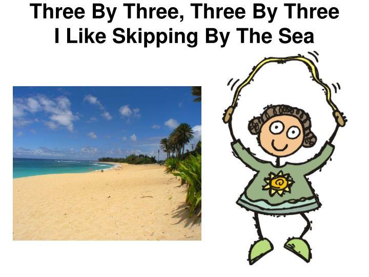 Three By Three, Three By Three