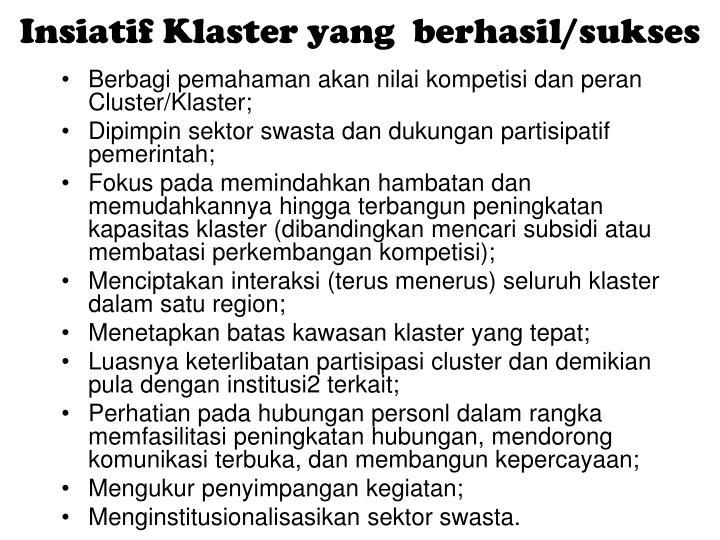 Insiatif Klaster yang  berhasil/sukses