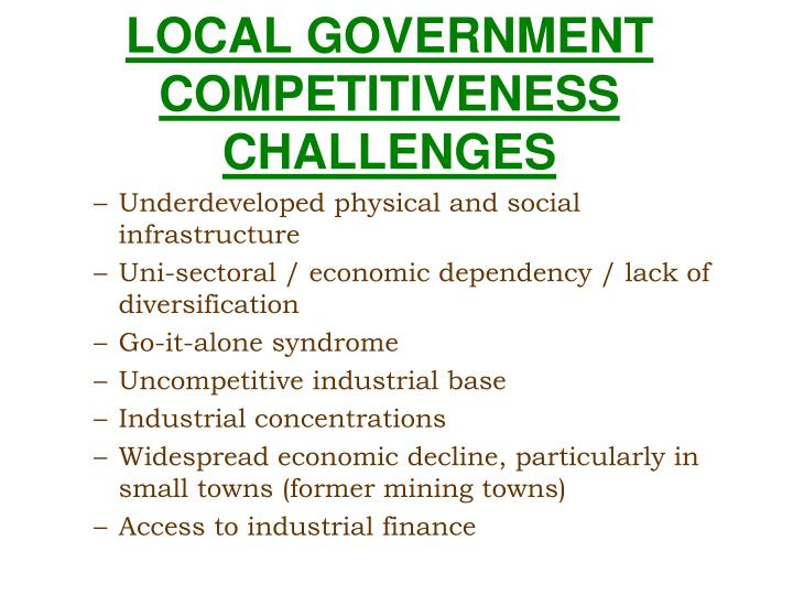LOCAL GOVERNMENT COMPETITIVENESS CHALLENGES