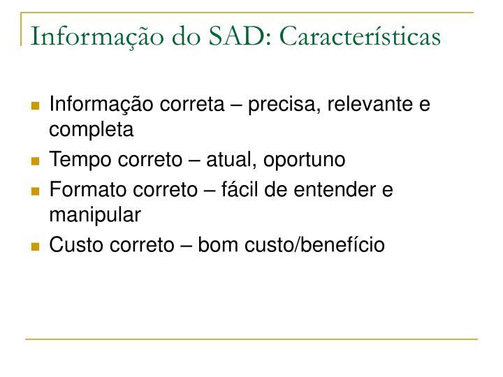 Informação do SAD: Características
