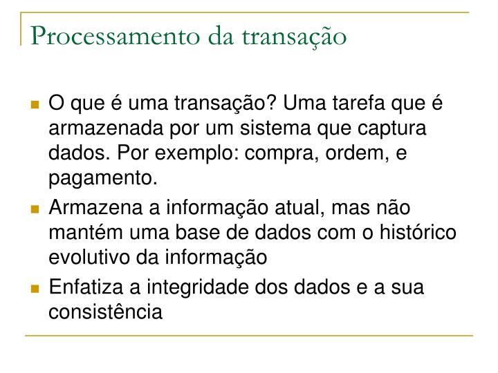 Processamento da transação