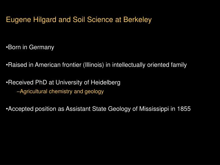 Eugene Hilgard and Soil Science at Berkeley