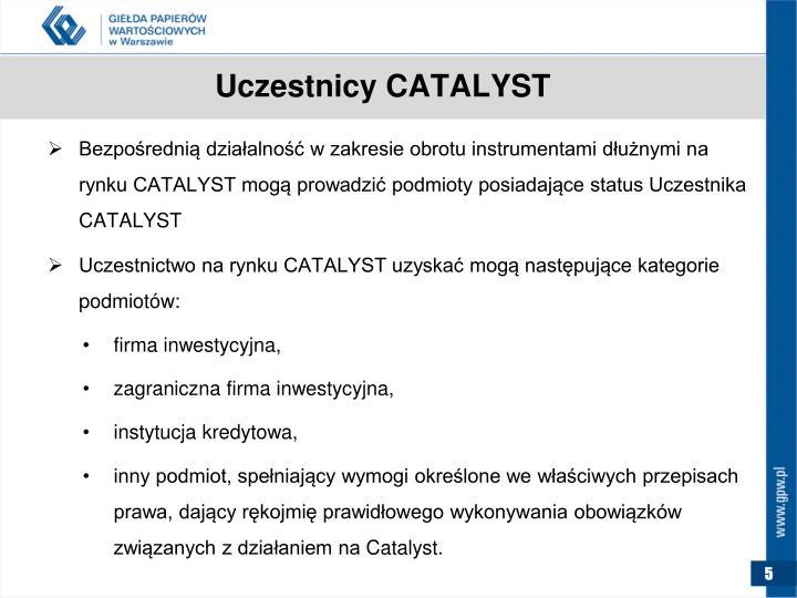 Uczestnicy CATALYST