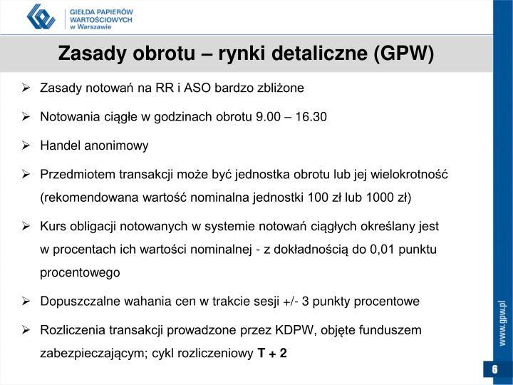 Zasady obrotu – rynki detaliczne (GPW)