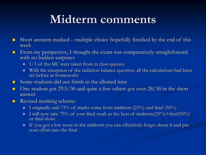Midterm comments