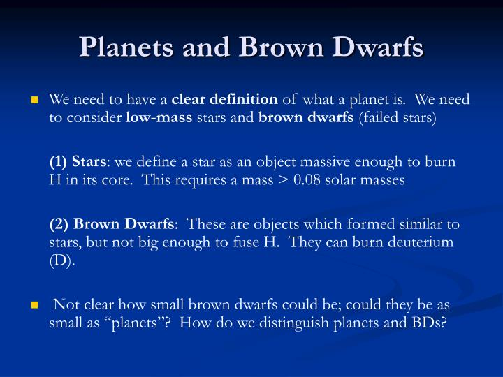 Planets and Brown Dwarfs