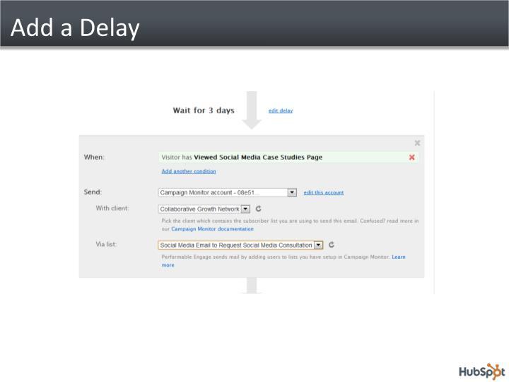 Add a Delay
