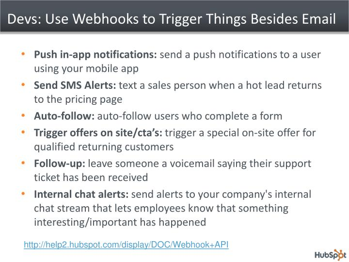 Devs: Use Webhooks to Trigger Things Besides Email