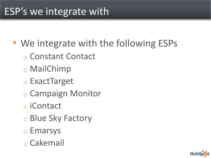 ESP's we integrate with