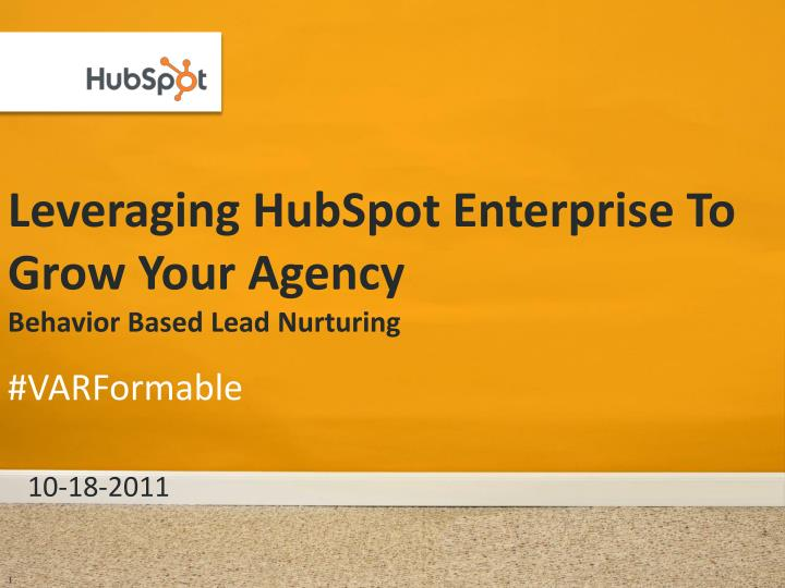 Leveraging hubspot enterprise to grow your agency behavior based lead nurturing