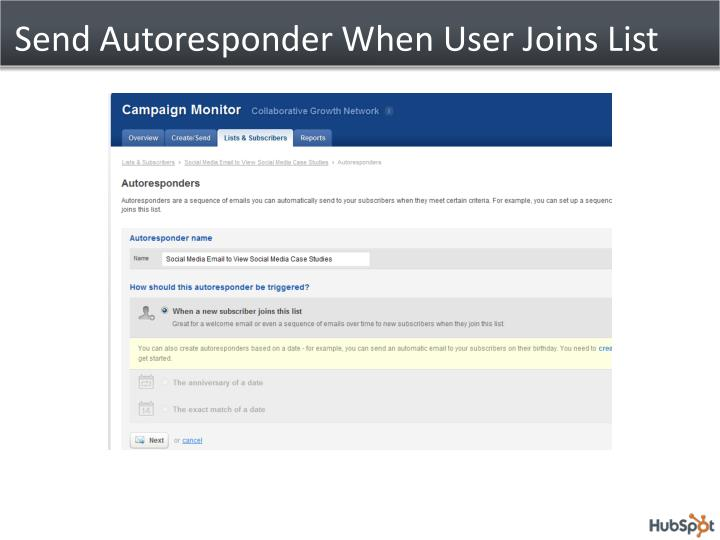 Send Autoresponder When User Joins List