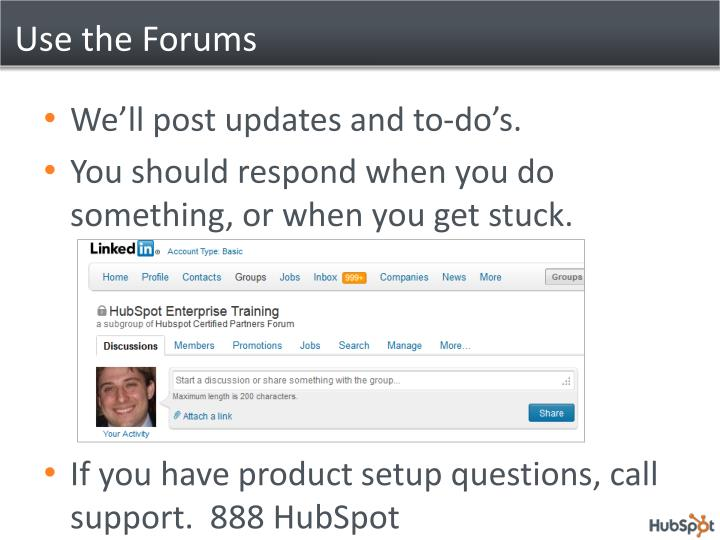 Use the Forums