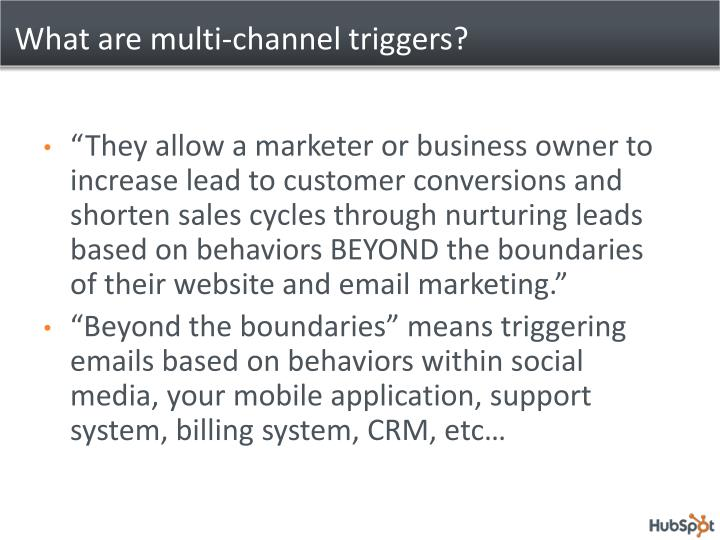 What are multi-channel triggers?