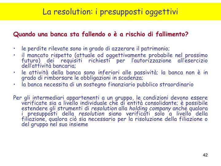 La resolution: i presupposti oggettivi