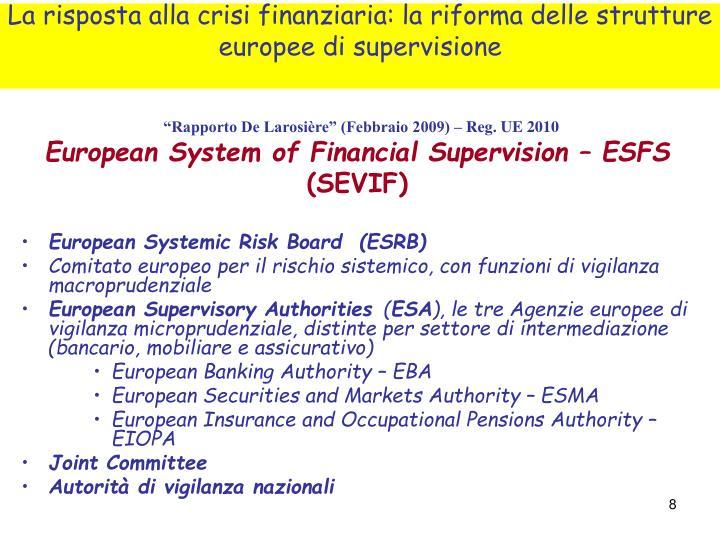 """""""Rapporto De Larosière"""" (Febbraio 2009) – Reg. UE 2010"""