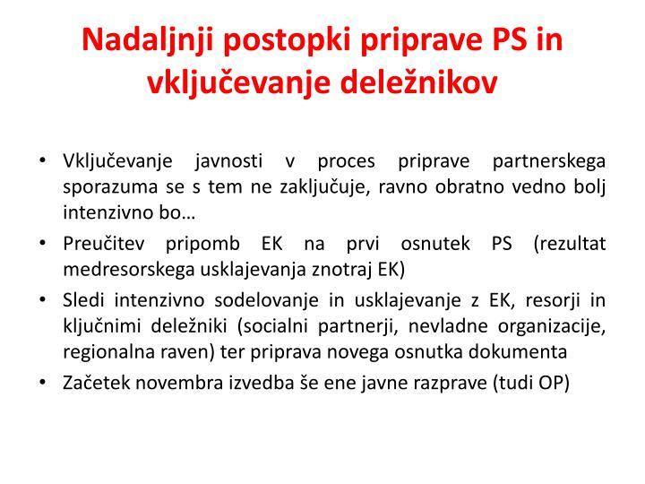 Nadaljnji postopki priprave PS in vključevanje deležnikov