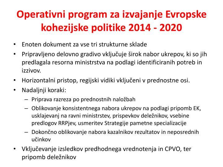 Operativni program za izvajanje Evropske kohezijske politike 2014 - 2020