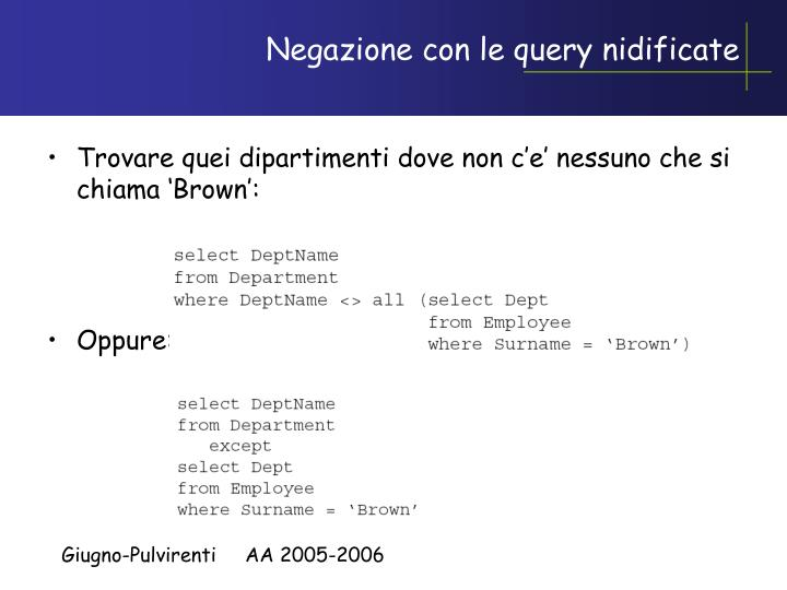 Negazione con le query nidificate