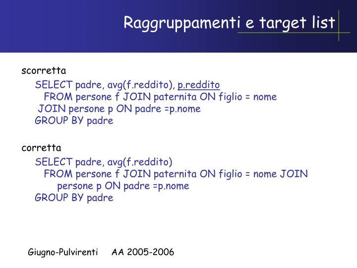 Raggruppamenti e target list