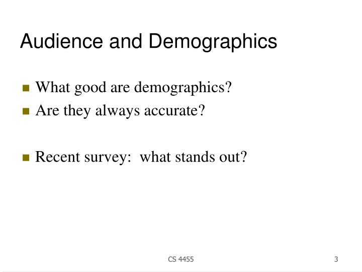 Audience and demographics