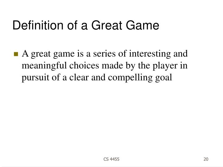 Definition of a Great Game