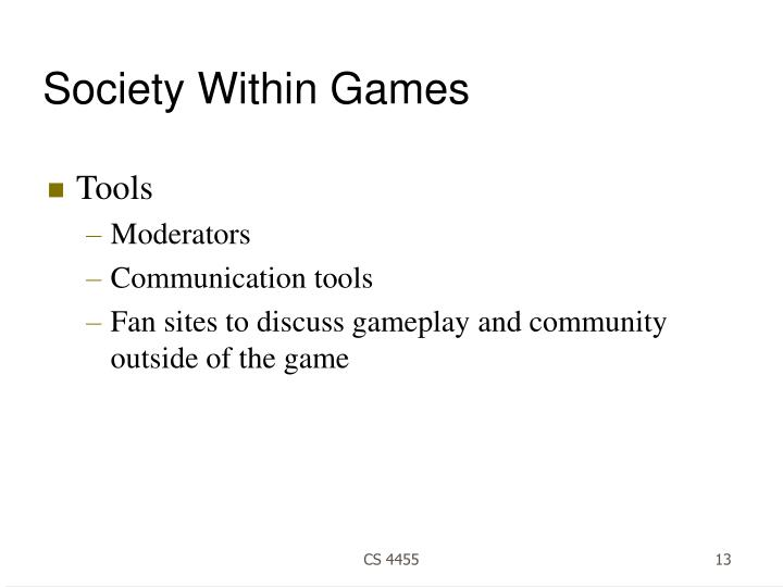 Society Within Games