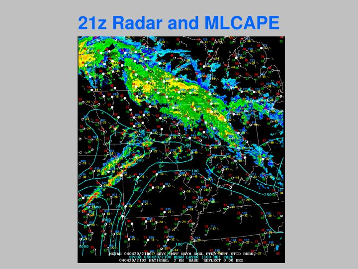 21z Radar and MLCAPE