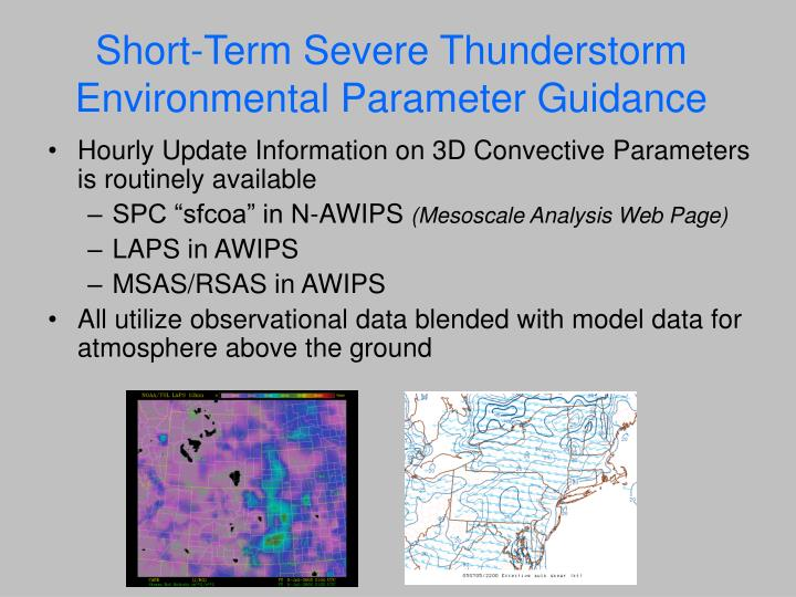 Short-Term Severe Thunderstorm Environmental Parameter Guidance