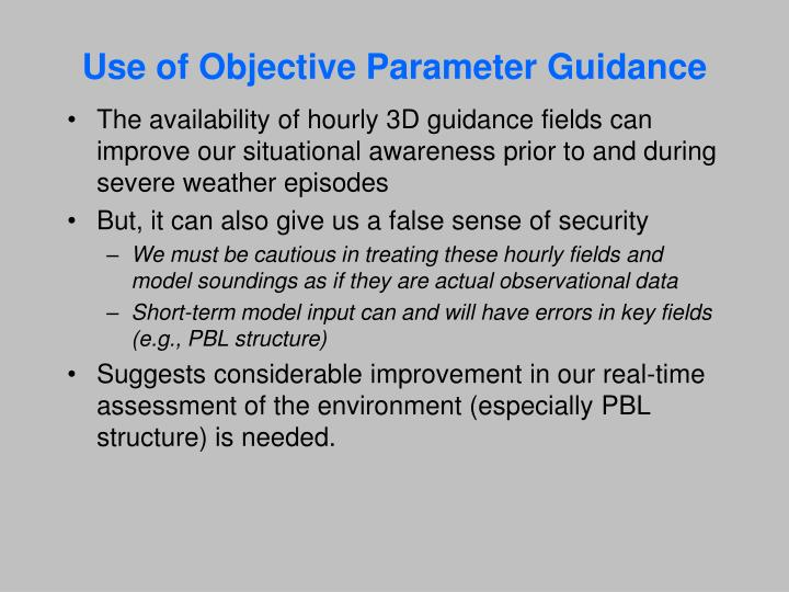 Use of Objective Parameter Guidance