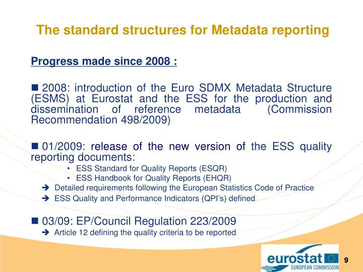The standard structures for Metadata reporting