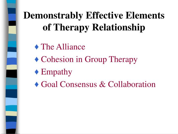 Demonstrably Effective Elements of Therapy Relationship