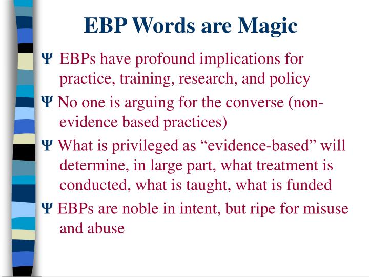 EBP Words are Magic