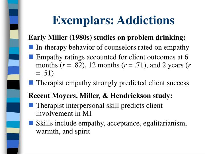 Exemplars: Addictions