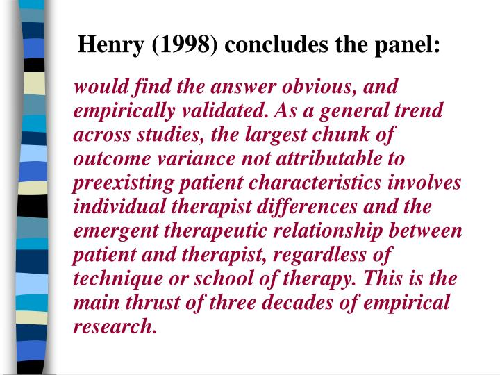 Henry (1998) concludes the panel: