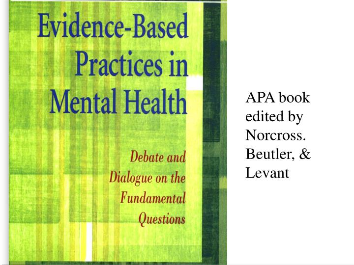 APA book edited by Norcross. Beutler, & Levant