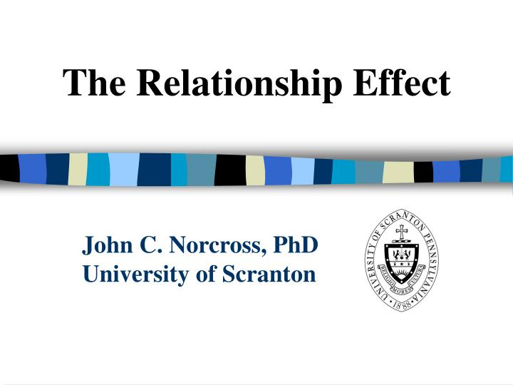 The Relationship Effect