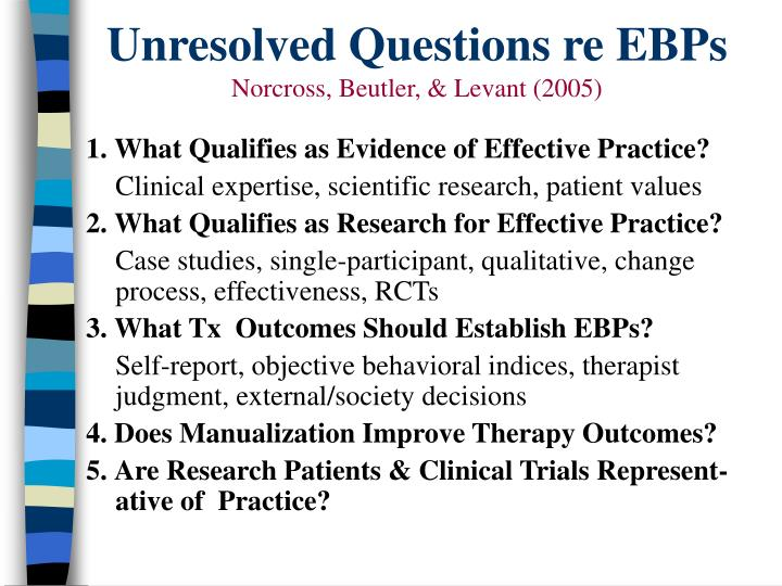 Unresolved Questions re EBPs