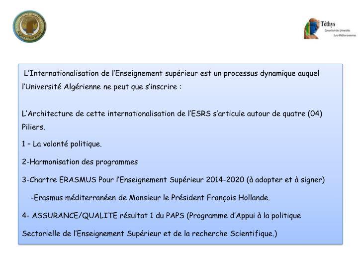 L'Internationalisation de l'Enseignement supérieur est un processus dynamique auquel l'Université Algérienne ne peut que s'inscrire: