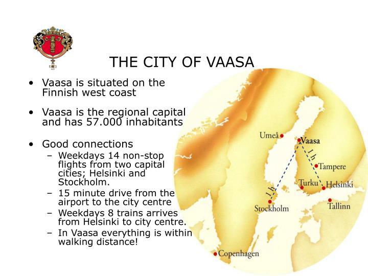 THE CITY OF VAASA