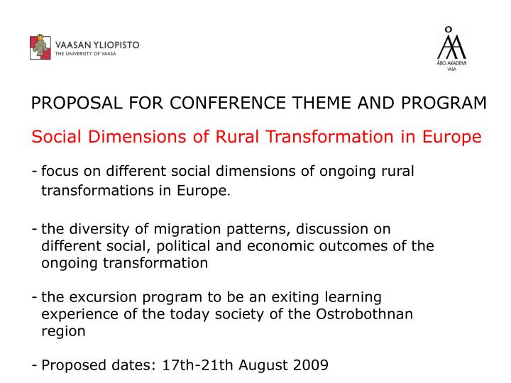 PROPOSAL FOR CONFERENCE THEME AND PROGRAM