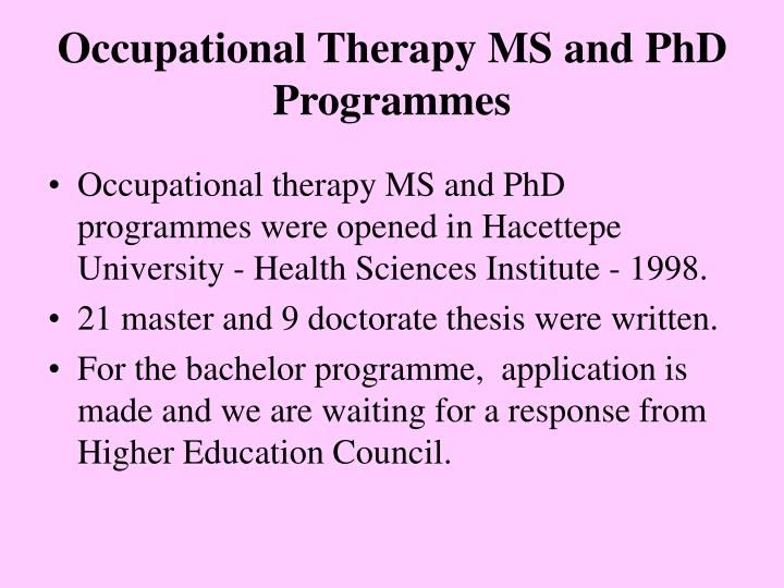 Occupational Therapy MS and PhD Programmes